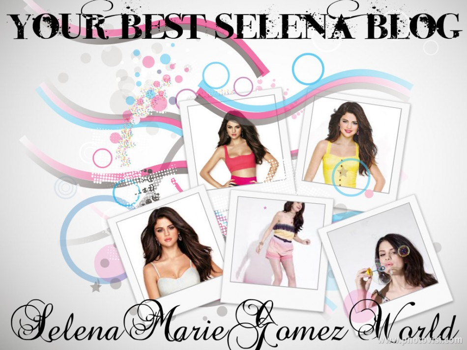 Selena Gomez Blogg